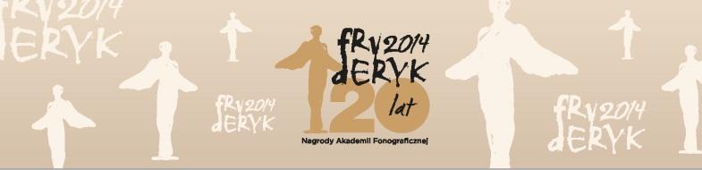Nagroda Muzyczna Fryderyk 2014 (źródło: mat. prasowe)