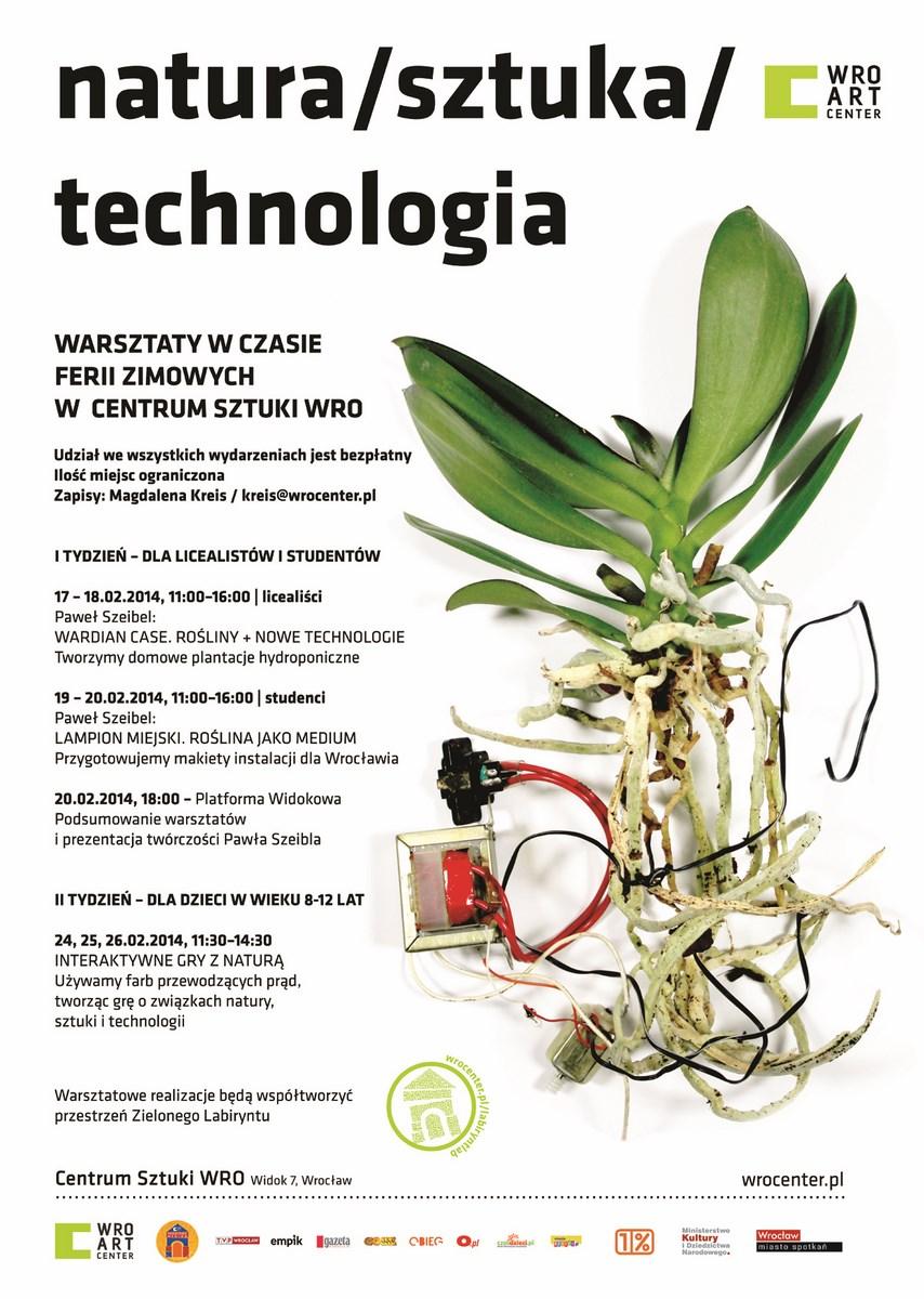 """Plakat do warsztatów """"Natura / sztuka / technologia"""", Centrum Sztuki WRO (źródło: materiały prasowe organizatora)"""
