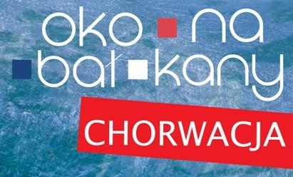 Oko na Bałkany. Chorwacja (źródło: materiały prasowe organizatora)