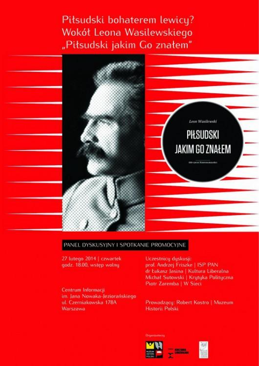 Piłsudski bohaterem lewicy? – plakat (źródło: materiały prasowe)