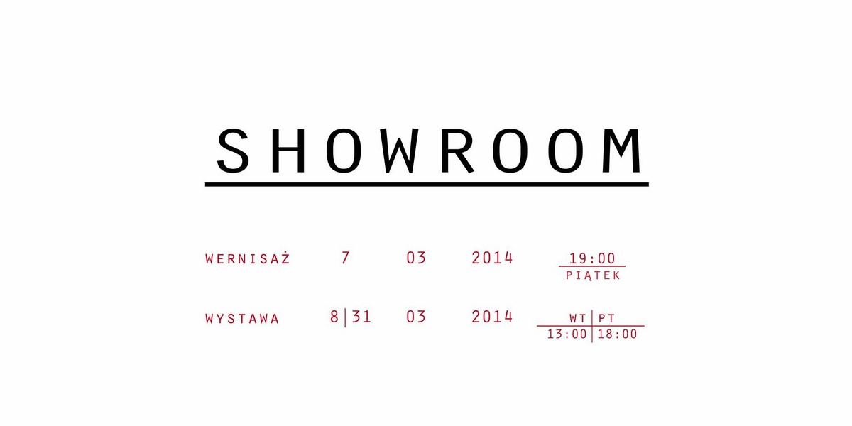 """Plakat wystawy """"Showroom"""", Poznańska Galeria Nowa (źródło: materiały prasowe organizatora)"""