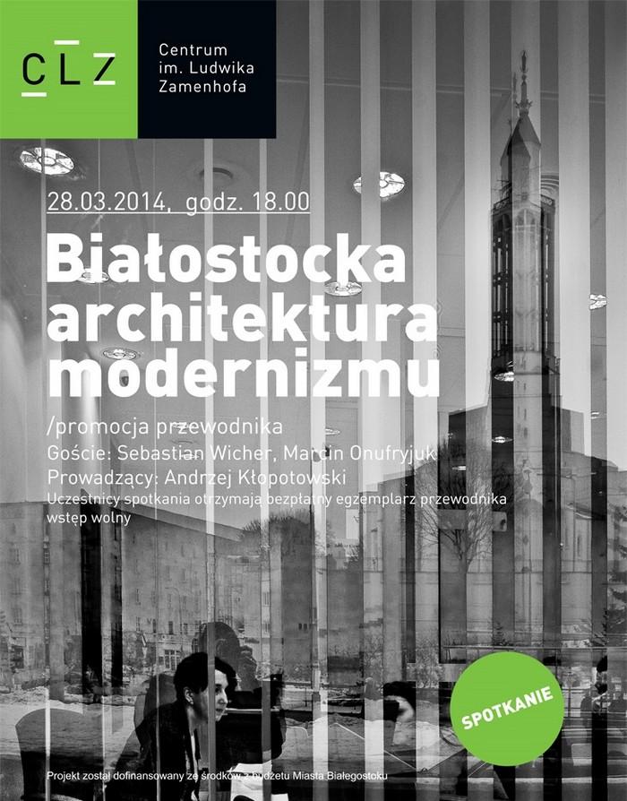 """""""Białostocka architektura modernizmu"""", plakat (źródło: materiały prasowe organizatora)"""