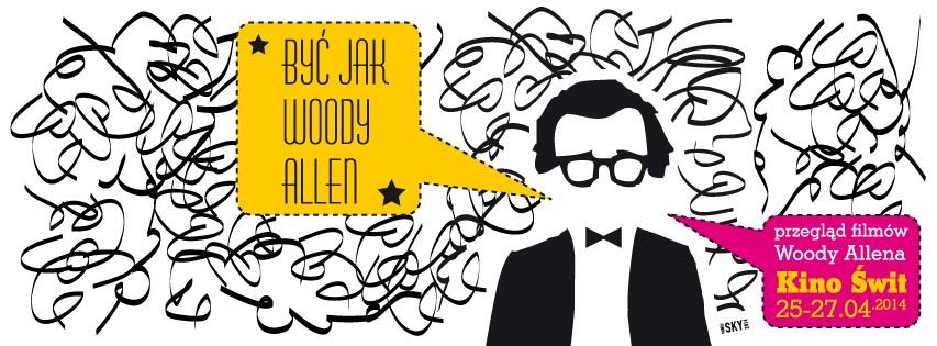 """""""Być jak Woody Allen"""" (źródło: materiały prasowe organizatora)"""