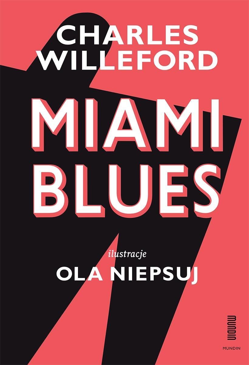 """Charles Ray Willeford """"Miami blues"""" – okładka (źródło: materiały prasowe)"""
