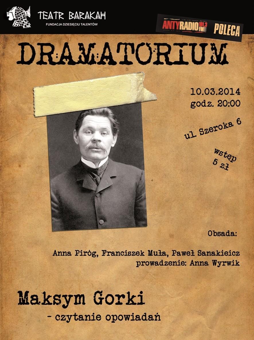 """Dramatorium"": Maksim Gorki – plakat (źródło: materiały prasowe)"
