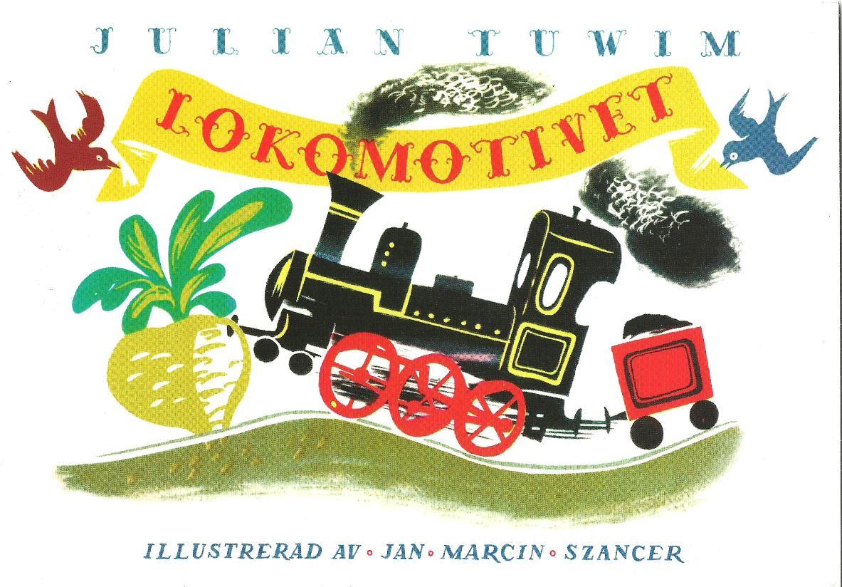 """Julian Tuwim """"Lokomotywa"""", wersja szwedzka – okładka (źródło: materiały prasowe)"""