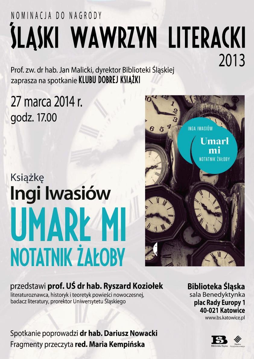 """Klub Dobrej Książki: Inga Iwasiów """"Umarł mi. Notatnik żałoby"""" – plakat (źródło: materiały prasowe)"""