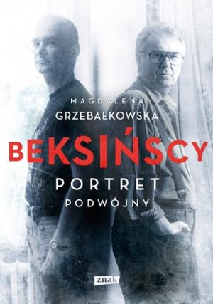 """Magdalena Grzebałkowska, """"Beksińscy. Portret podwójny"""", okładka książki (źródło: materiały prasowe organizatora)"""