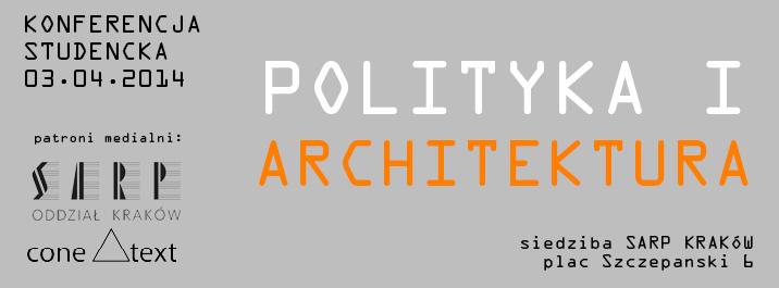 Polityka i Architektura (źródło: materiały prasowe organizatora)