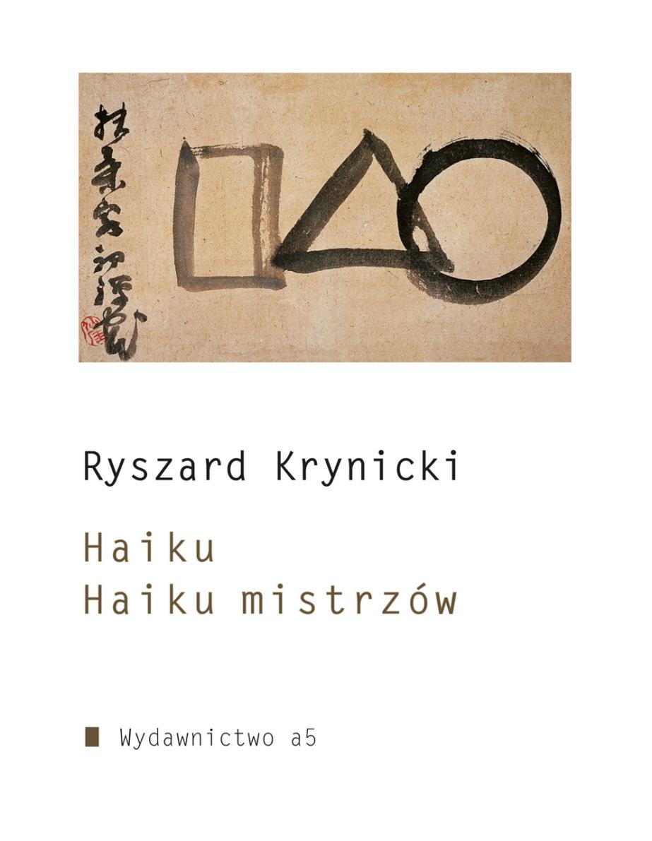 """Ryszard Krynicki """"Haiku. Haiku mistrzów"""" – okładka (źródło: materiały prasowe)"""