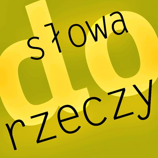 """Konkurs Muzeum Entrograficznego w Krakowie """"Słowa do rzeczy"""" (źródło: materiały prasowe organizatora)"""