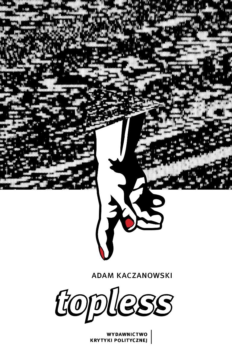"""Adam Kaczanowski """"Topless"""" – okładka (źródło: materiały prasowe)"""