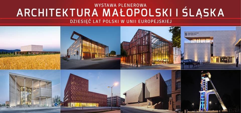 Architektura Małopolski i Śląska. Dziesięć lat Polski w Unii Europejskiej (źródło: materiały prasowe organizatora)