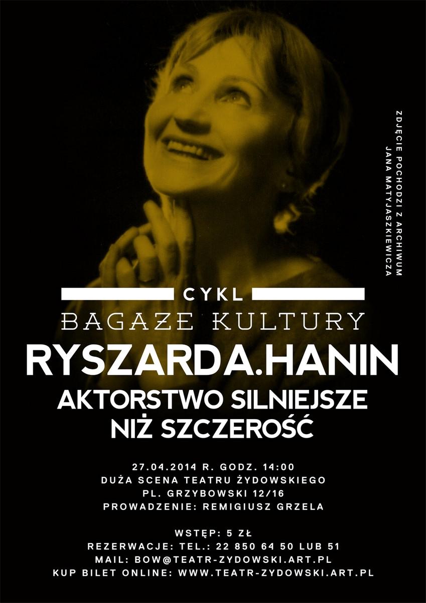 """""""Bagaże kultury. Ryszarda Hanin – Aktorstwo silniejsze niż szczerość"""", plakat (źródło: materiały prasowe)"""