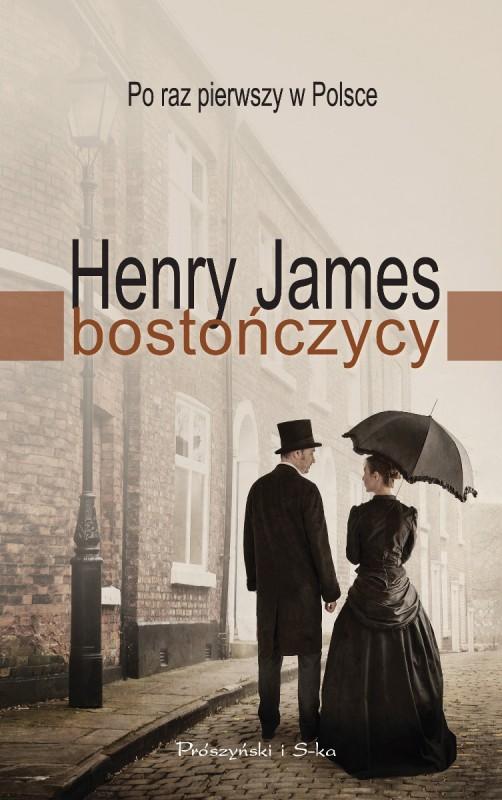"""Henry James """"Bostończycy"""" – okładka (źródło: materiały prasowe)"""