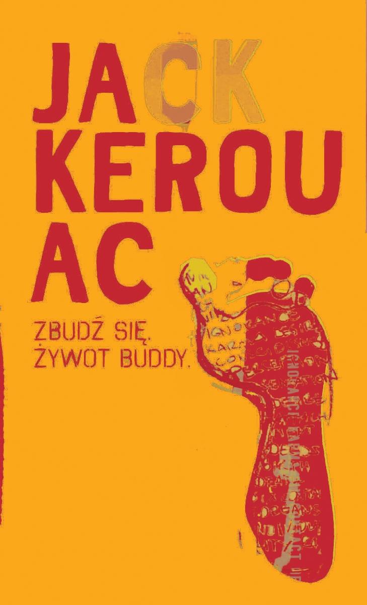 """Jack Kerouac """"Zbudź się. Żywot Buddy"""" – okładka (źródło: materiały prasowe)"""