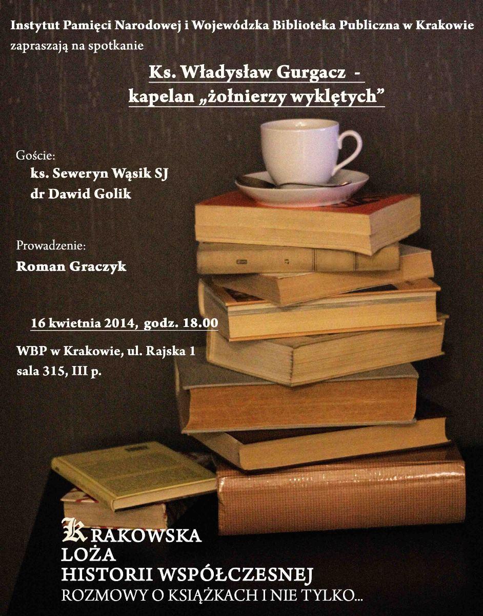 """""""Ks. Władysław Gurgacz – kapelan żołnierzy wyklętych"""" – plakat (źródło: materiały prasowe)"""