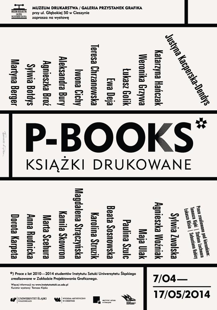 """""""P-BOOKS czyli książki drukowane (printed books)"""" – plakat (źródło: materiały prasowe)"""