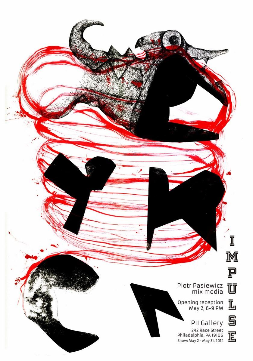 """Piotr Pasiewicz, """"Impulse"""", Galeria PII w Filadelfii, plakat wystawy (źródło: materiały prasowe organizatora)"""
