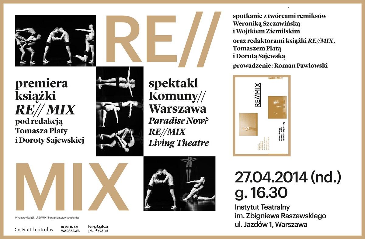 "Premiera książki ""RE//MIX"" i pokaz spektaklu ""Paradise Now? RE//MIX Living Theatre"" (źródło: mat. prasowe)"