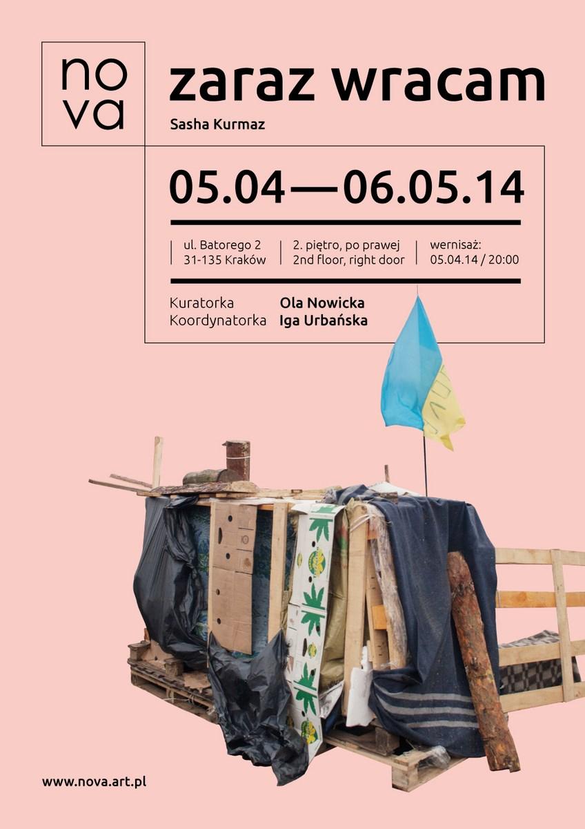 """Sasha Kurmaz, """"Zaraz wracam"""", Art Agenda Nova w Krakowie, plakat (źródło: materiały prasowe organizatora)"""
