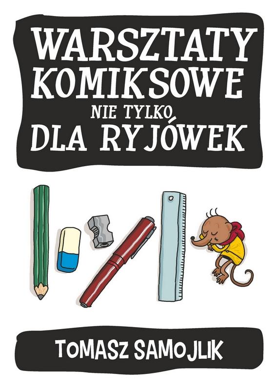 """Warsztaty komiksowe """"Nie tylko dla ryjówek"""" – plakat (źródło: materiały prasowe)"""