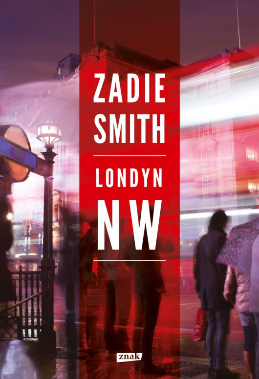 """Zadie Smith """"Londyn NW"""" – okładka (źródło: materiały prasowe)"""