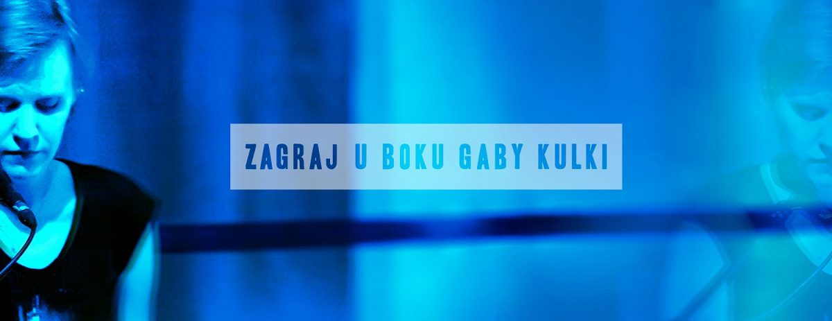 Zagraj u boku Gaby Kulki podczas Nocy Kultury (źródło: mat. prasowe)
