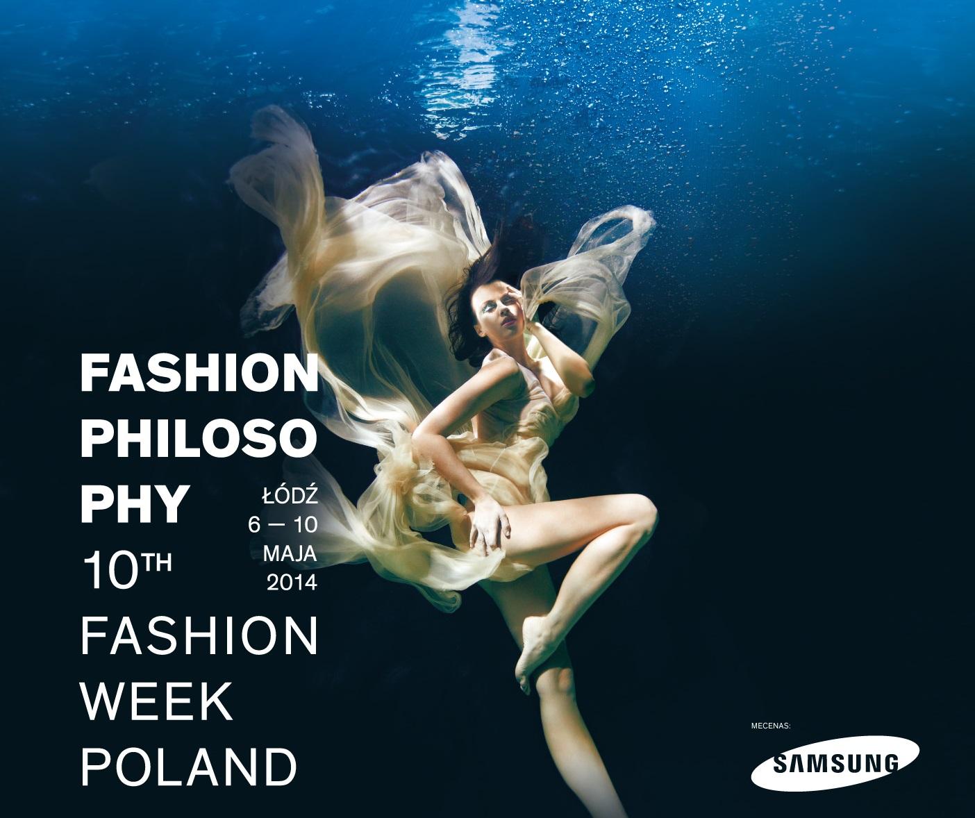 """""""FashionPhilosophy Fashion Week Poland"""" (źródło: materiały prasowe organizatora)"""