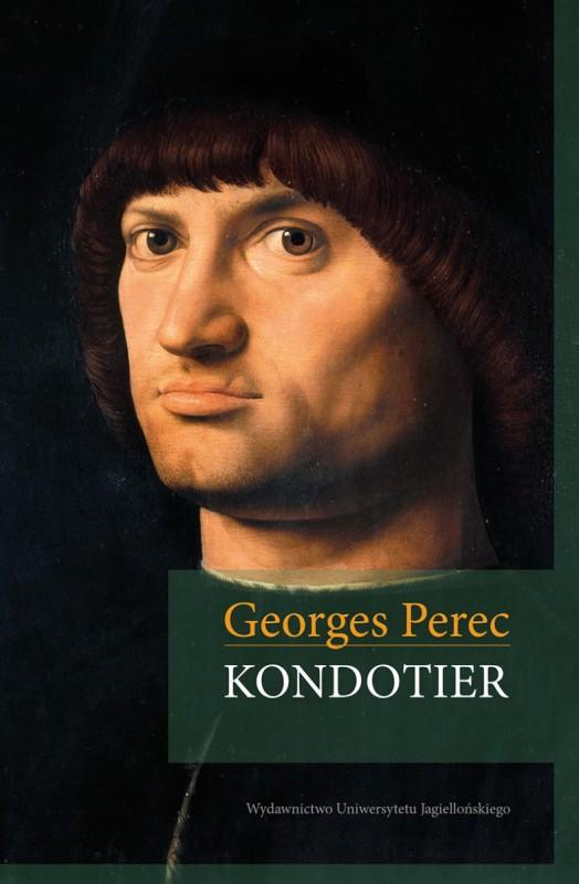 "Georges Perec ""Kondotier"" – okładka (źródło: materiały prasowe)"