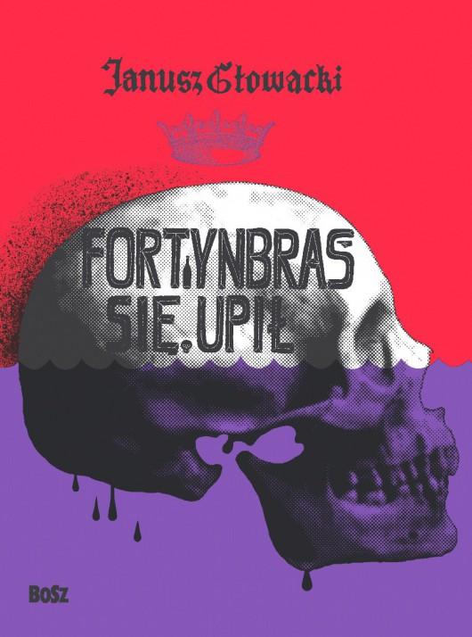 """Janusz Głowacki """"Fortynbras się upił"""" – okładka (źródło: materiały prasowe)"""