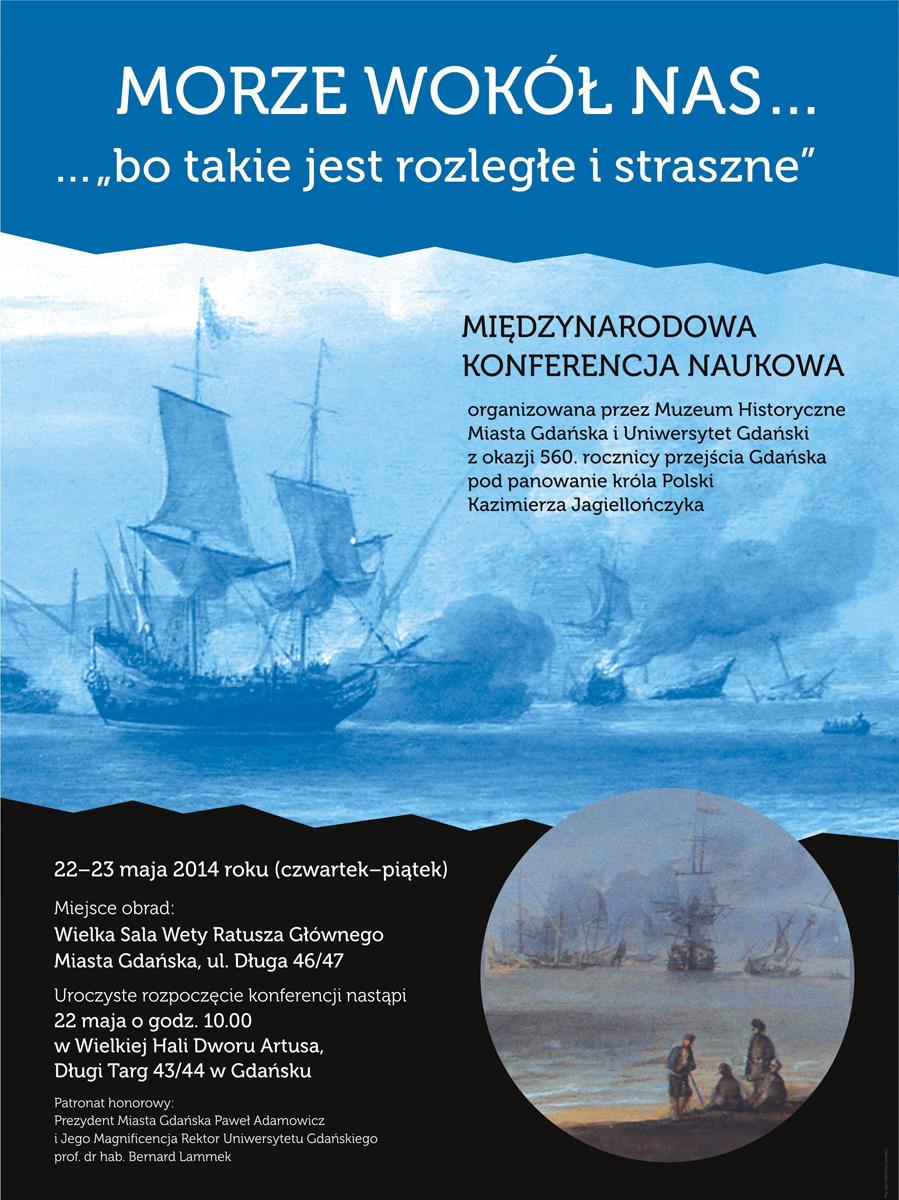 """Międzynarodowa konferencja """"Morze wokół nas… bo takie jest rozległe i straszne"""", plakat (źródło: materiały prasowe)"""