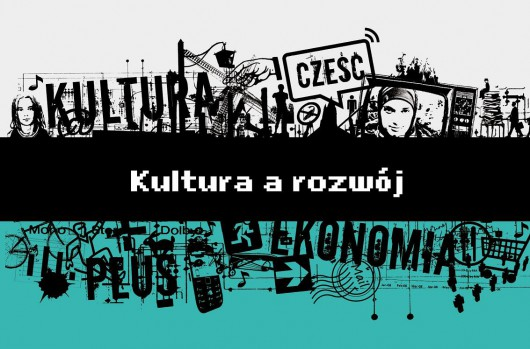 """""""Kultura a rozwój"""" (źródło: materiały prasowe)"""