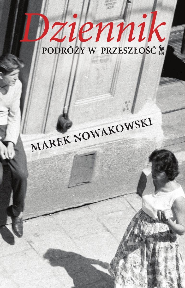 """Marek Nowakowski """"Dziennik podróży w przeszłość"""" – okładka (źródło: materiały prasowe)"""