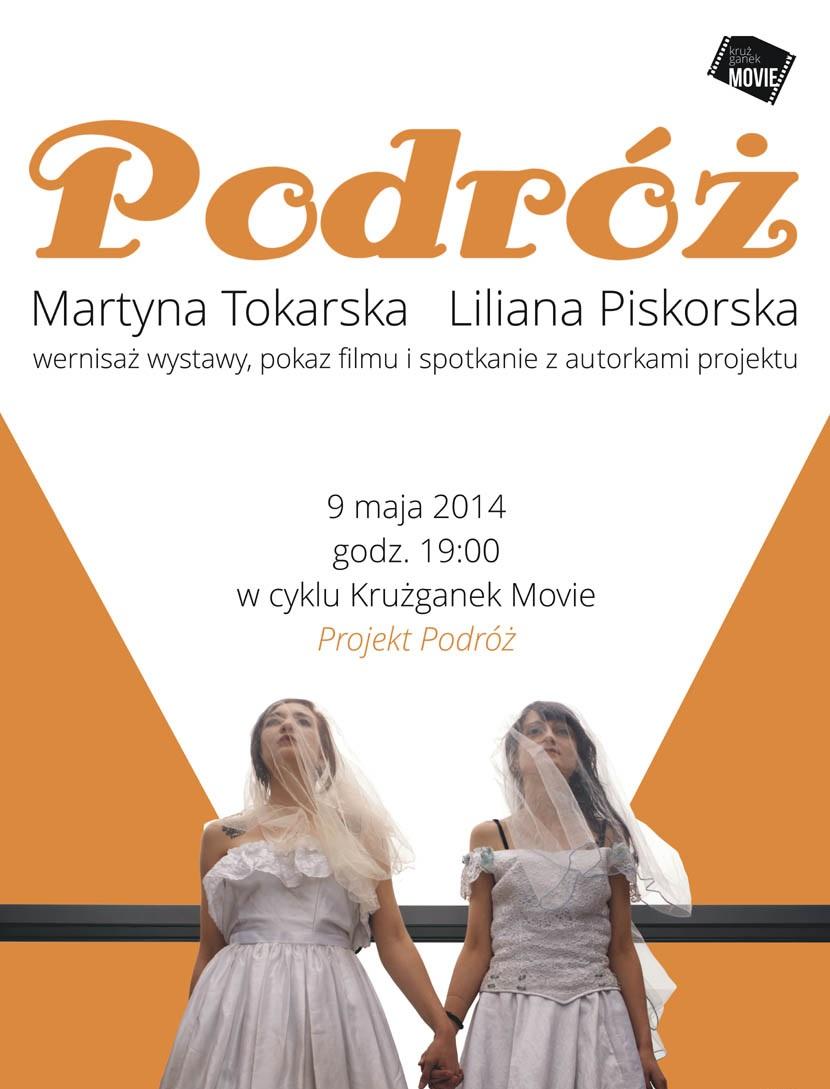 "Martyna Tokarska i Liliana Piskorska, ""Podróż"", Centrum Sztuki Galeria EL w Elblągu, plakat (źródło: materiały prasowe organizatora)"