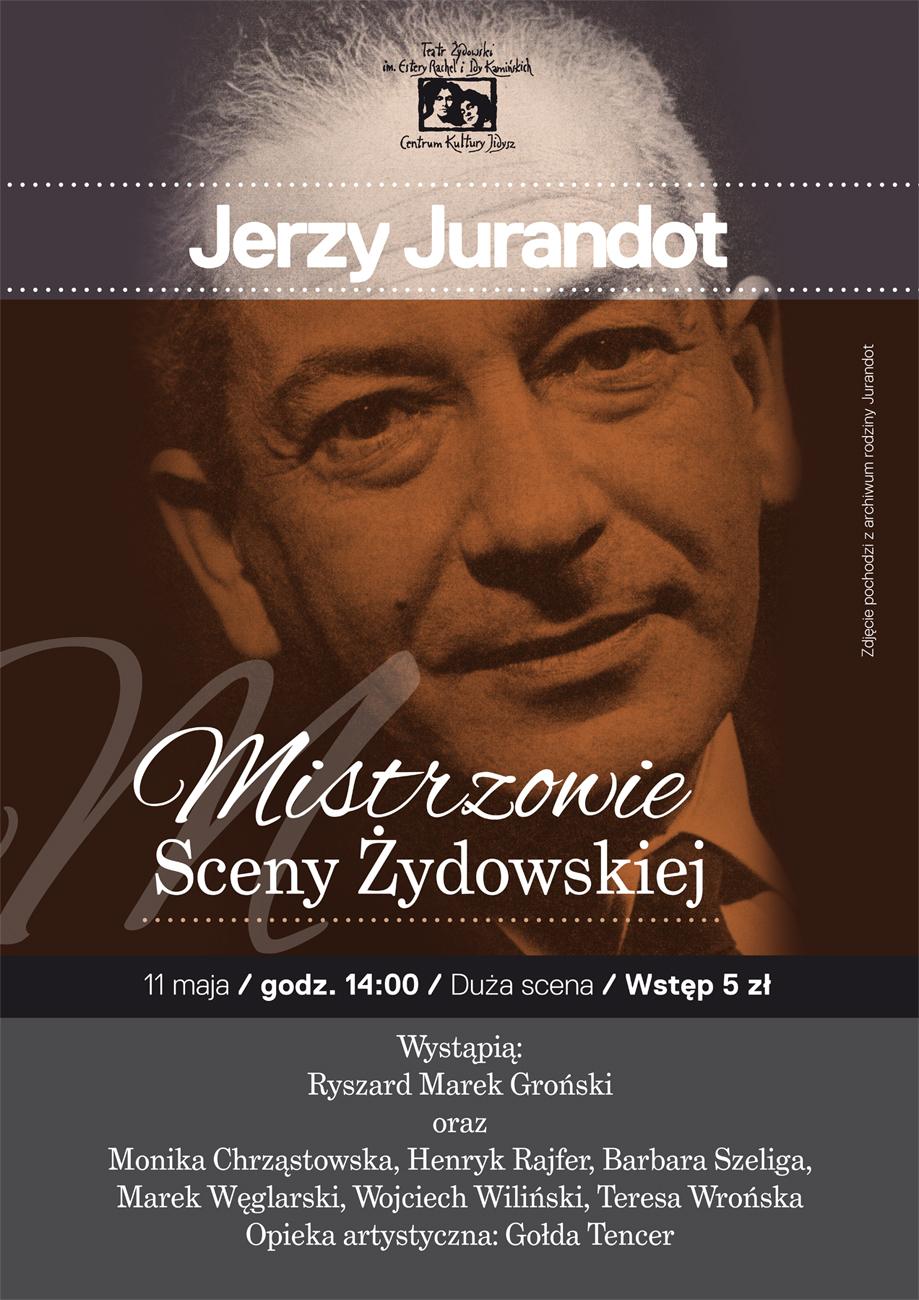 Mistrzowie sceny żydowskiej. Jerzy Jurandot (źródło: mat. prasowe)