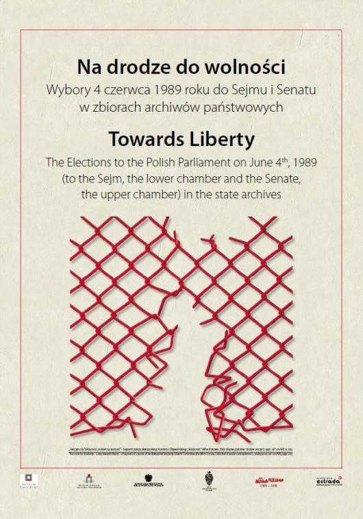 """""""Na drodze do wolności. Wybory 4 czerwca 1989 roku do sejmu i senatu w zbiorach archiwów państwowych"""", plakat (źródło: materiały prasowe)"""