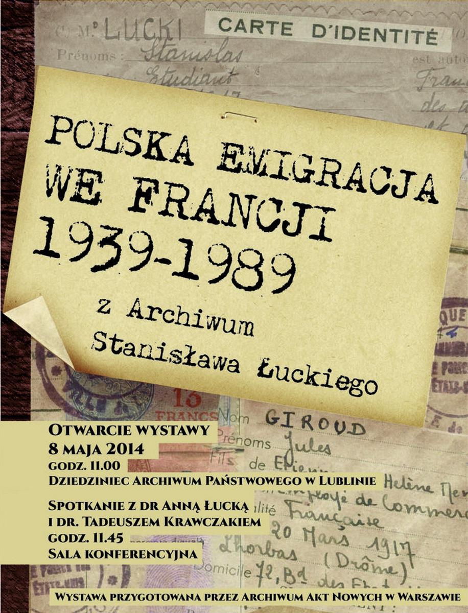 """""""Polska emigracja we Francji 1939–1989 z Archiwum Stanisława Łuckiego"""", plakat (źródło: materiały prasowe)"""