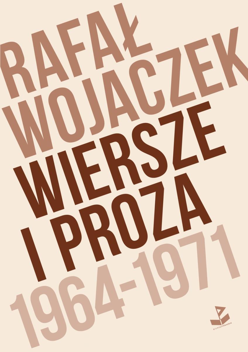 """Rafał Wojaczek """"Wiersze i proza 1964–1971"""" – okładka (źródło: materiały prasowe)"""