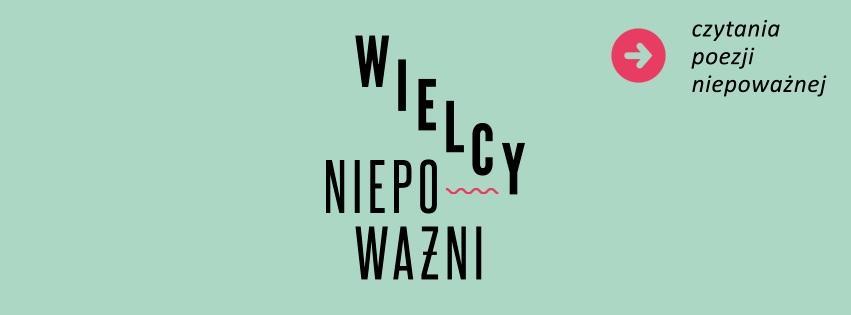 """""""Wielcy Niepoważni"""", logo (źródło: mat. prasowe)"""