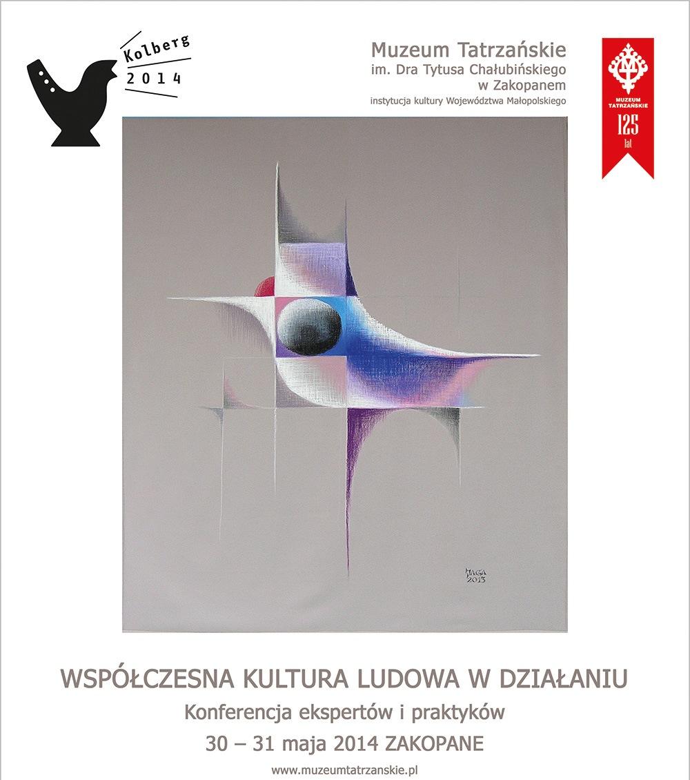 """""""Współczesna kultura ludowa w działaniu"""" – plakat (źródło: materiały prasowe)"""