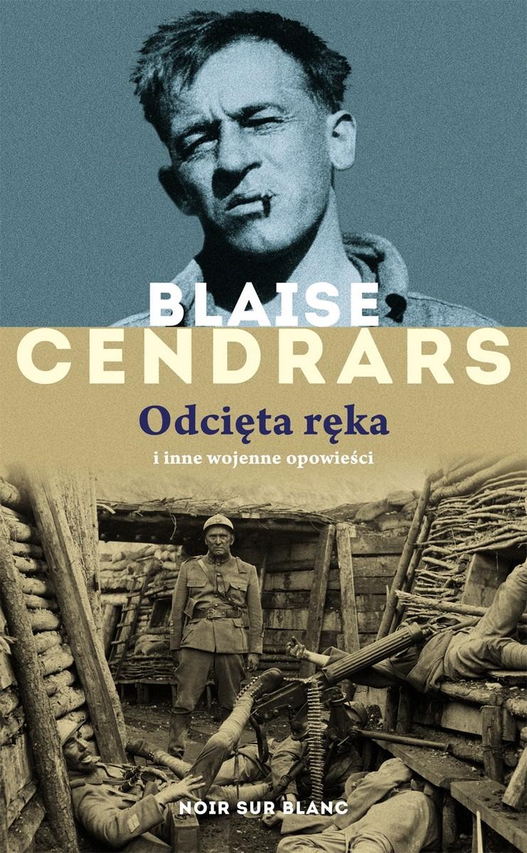 """Blaise Cendrars """"Odcięta ręka"""", okładka (źródło: materiały prasowe)"""