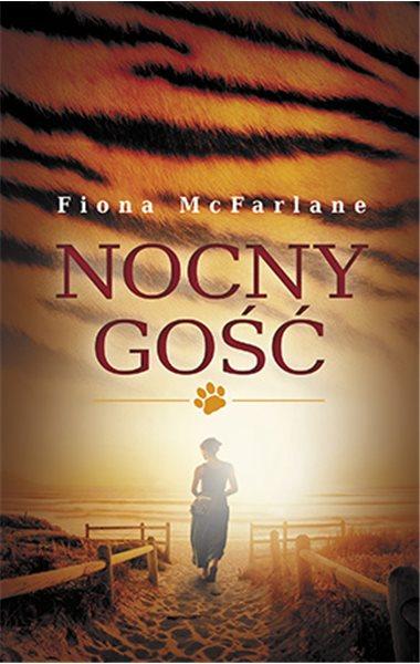 """Fiona McFarlane, """"Nocny gość"""", Muza SA, okładka (źródło: materiały prasowe organizatora)"""