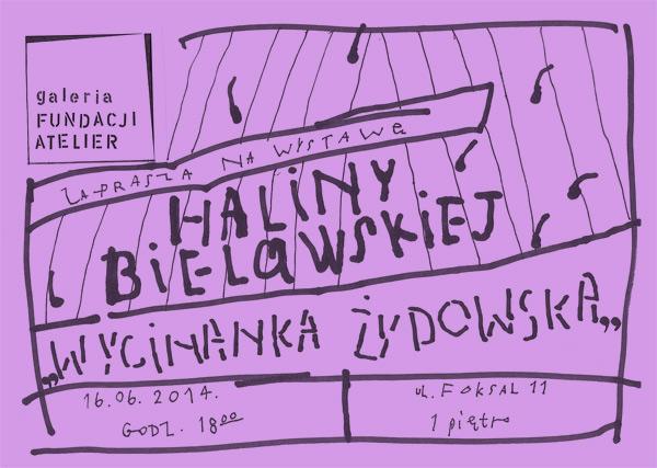 """Halina Bielawska, """"Wycinanka żydowska"""", Fundacja Atelier w Warszawie, plakat (źródło: materiały prasowe organizatora)"""