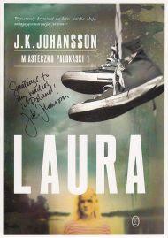 """J.K. Johansson, """"Laura"""", Wydawnictwo Literackie (źródło: materiały prasowe organizatora)"""