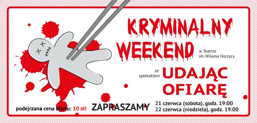 """""""Udając ofiarę"""", Kryminalny Weekend (źródło: materiały prasowe organizatora)"""