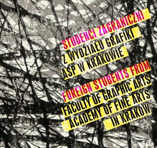 Wystawa studentów Wydziału Grafiki ASP w Krakowie, Międzynarodowe Centrum Sztuk Graficznych, plakat (źródło: materiały prasowe organizatora)