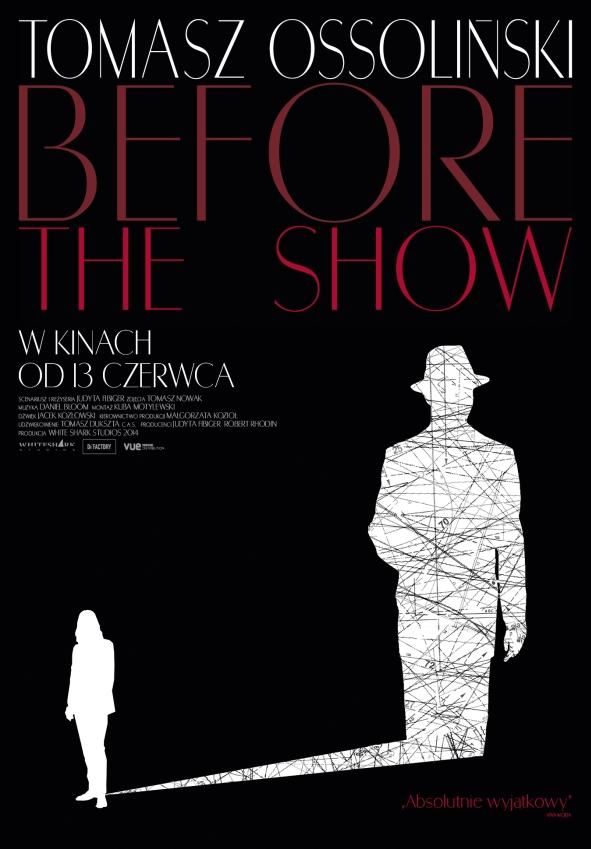 """Judyta Fibiger """"Tomasz Ossoliński. Before the Show"""", plakat (źródło: materiały prasowe)"""