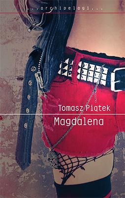 """Tomasz Piątek, """"Magdalena"""", W.A.B., okładka (źródło: materiały prasowe organizatora)"""
