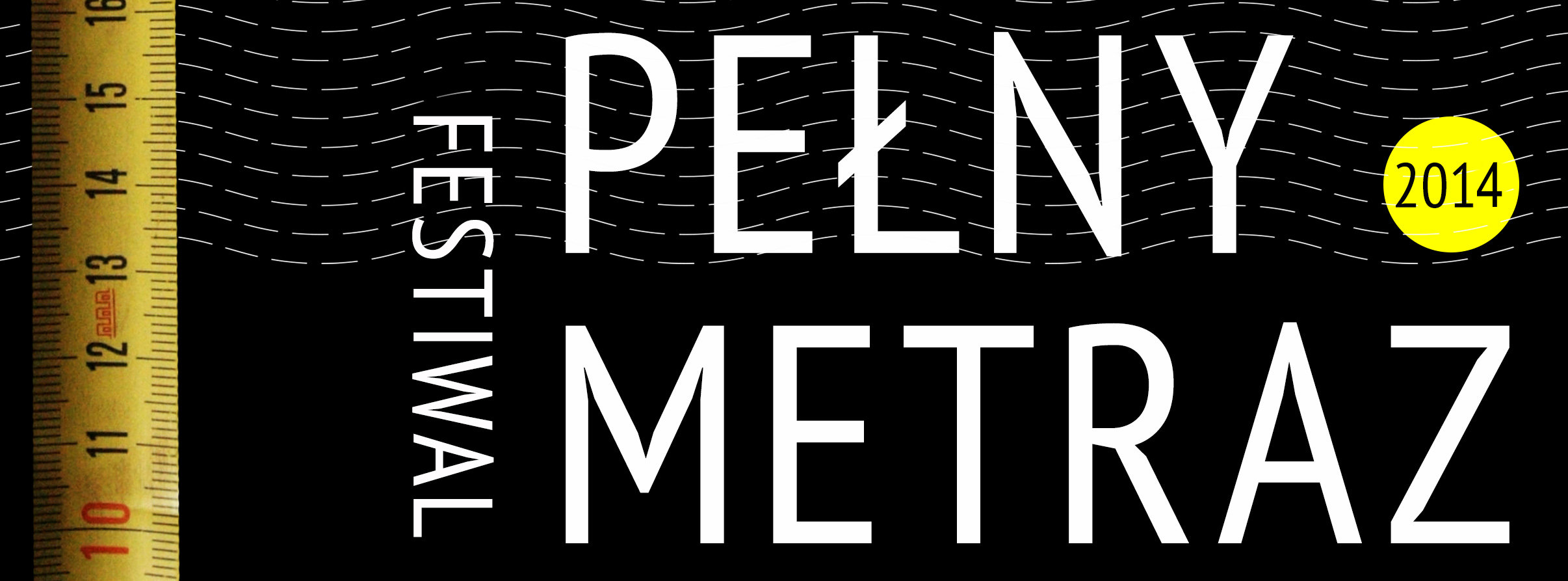 Pełny Metraż 2014, Kinoteatr Projekt, Centrum Kultury, Lublin (źródło: materiały organizatora)